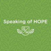 speaking of HOPE